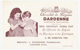 Buvard 21 X 13.4 Chocolat De Régime DARDENNE  Luchon Haute Garonne Le Seul Chocolat Vendu Cuit - Chocolat