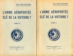 L'arme Aéroportée Clé De La Victoire Rocolle WwII Paras Parachutistes Commandos SAS 2 Tomes RCP 1948 - Livres