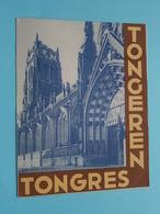 TONGEREN / TONGRES > Folder ( Photo Nels / Imp. Bénard ) Anno ? ( See/zie/voir Photo ) ! - Dépliants Touristiques