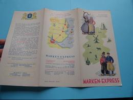 MARKEN - EXPRESS ( Marken Volendam ) ( Druk : Hoogland - Delft ) Anno 19?? ( Zie Foto's Detail ) Folder - Dépliants Touristiques