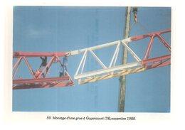 REF 405 : CPM 78 GUYANCOURT MOntage D'une Grue 1988 - Guyancourt