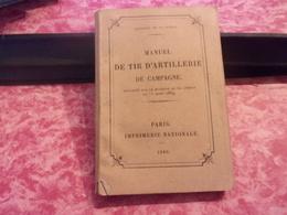 WWI 1889 MANUEL DE TIR D ARTILLERIE DE CAMPAGNE  152 PAGES - 1914-18