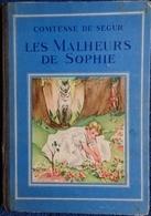 Comtesse De Ségur - Les Malheurs De Sophie . - 1901-1940