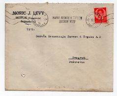 1937 YUGOSLAVIA, MACEDONIA, SKOPJE TO BELGRADE, SERBIA, MORIC J. LEVY, COMPANY LETTERHEAD COVER - 1931-1941 Kingdom Of Yugoslavia