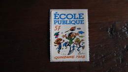 GASTON LAGAFFE  AUTOCOLLANT GASTON QUINZAINE1982 ECOLE PUBLIQUE   FRANQUIN - Gaston
