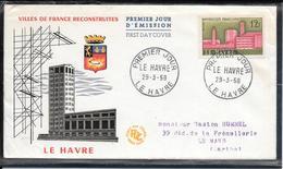 FDC 1958 - 1152  Villes Reconstruites: LE HAVRE - FDC