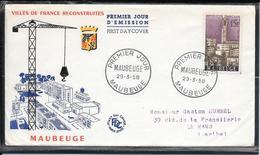 FDC 1958 - 1153  Villes Reconstruites: MAUBEUGE - FDC