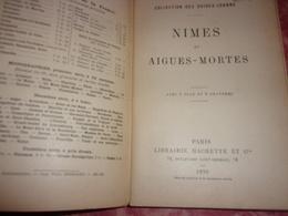 GUIDES JOANNE: NÎMES ET AIGUES MORTES 1899 AVEC CARTE DE LA VILLE ET TRÈS NOMBREUSES PUBLICITÉS - Languedoc-Roussillon