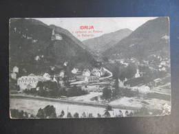 AK IDRIJA IDRIA Ca.1910 ///  D*39761 - Slowenien