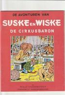 SUSKE EN WISKE DE CIRKUSBARON.EERSTE DRUK MOOI - Suske & Wiske