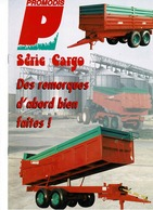 Prospectus,doc,pub,catalogue, Remorques Promodis Série Cargo - Agriculture