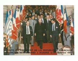 Visite Du President De La Republique Francaise FRANCOIS MITTERRAND A ROANNE - Roanne