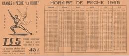 VIEILLE PUBLICITE CANNE A PÊCHE LE ROIDE Avec HORAIRE DE PÊCHE 1965 - Pêche