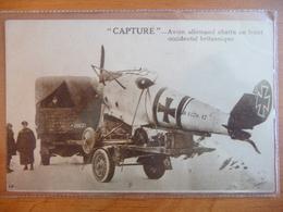 """CPA - """"Capturé"""" Avion Allemand Abattu Au Front Occidental Britannique - Weltkrieg 1914-18"""