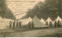 77 AVON FONTAINEBLEAU. Poilus Et Tentes Au Camp De Bréau 1918 - Avon