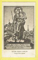 * Arlon - Aarlen (Luxembourg - La Wallonie) * Notre Dame D'Arlon, ND, Vierge Miraculeuse, Maria, Old - Arlon