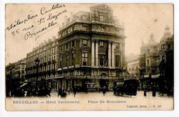 Bruxelles Hotel Continental Place De Brouckere Lagaert 437 Tram  1904 - Avenues, Boulevards