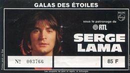 SERGE LAMA(TICKET DE SPECTACLE) - Tickets D'entrée