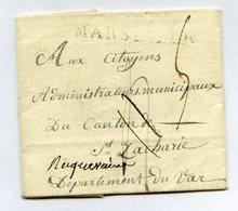 140819/// Lettre Adressé à ST ZACHARIE  Exp ROUSSIN  Aux Citoyens Municipaux - 1792-1815: Conquered Departments