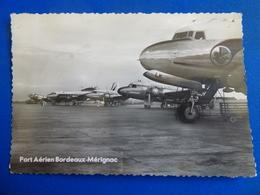 AEROPORT / AIRPORT / FLUGHAFEN      BORDEAUX  DC 4 AIR FRANCE / VIKING BEA  / C 46 - Aerodromes
