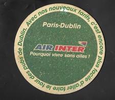 AIR  INTER  Paris Dublin . Sous Bock ( 0,105 . Trace De Punaise ). - Küstenfahrer
