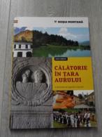 Romania - Rosia Montana - Gold Mining - History Of The Gold Mining - Illustration Book - 84 Pages - Boeken, Tijdschriften, Stripverhalen