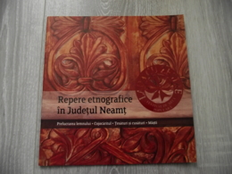 Romania - Neamt - Ethnographic Landmarks - Wood Industry, Fabrics And Seams, Masks - Folklore - 9 Pages - Illustrations - Encyclopaedia