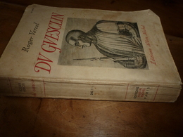 1948  DUGUESCLIN  , Par Roger Vercel - édition Albin Michel - Histoire