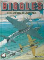 """BIGGLES  """" LE CYGNE JAUNE """" -  JOHNS / BERGESE - E.O.  MAI 1990  LEFRANCQ - Biggles"""