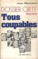 Dossier ORTF Tous Coupables De Jean Montaldo (1974) - Books, Magazines, Comics