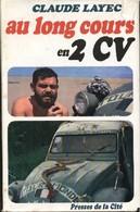 Au Long Cours En 2 CV De Claude Layec (1968) - Books, Magazines, Comics