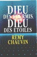 Dieu Des Fourmis, Dieu Des étoiles De Rémy Chauvin (1989) - Boeken, Tijdschriften, Stripverhalen