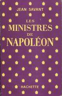 Les Ministres De Napoléon De Jean Savant (1959) - Books, Magazines, Comics