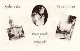 Benevento - Saluti Da Pietrelcina - Paese Natale Di Padre Pio - Fp Nv - Benevento