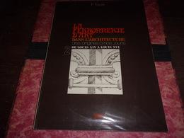 La Ferronnerie D'art Dans L'architecture Des Origines à Nos Jours P FAURE  DE LOUIS XIV A LOUIS XVI TOME 2 FER FORGE - Art