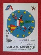 POSTAL POST CARD QSL RADIOAFICIONADOS RADIO AMATEUR SIERRA ALFA EUROPA EUROPE COMUNIDAD EUROPEA UNIÓN... CEE 1992 VER FO - Tarjetas QSL