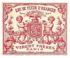 Etiquette VIBERT FRERES, Paris - EAU De FLEUR D'ORANGER, Angelots - Etiketten