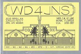 US.- QSL KAART. CARD. WD4JNS. JULIO RIPOLL, AIA. ARCHITECT. MIAMI, FLORIDA.COUNTY. U.S.A. - Radio-amateur