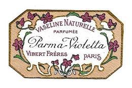 Etiquette VIBERT FRERES Parfumeurs Paris - VASELINE NATURELLE Parfumée PARMA VIOLETTA - Etiketten