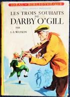 L.E. Watkin - Les Trois Souhaits De DARBY O'GILL - Idéal Bibliothèque  N° 198 - ( 1960 ) . - Ideal Bibliotheque