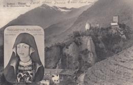 AK - Italien - Südtirol - Meran - Margaretha Maultasch - Erbin Von Tirol - 1908 - Merano