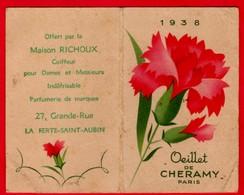 -- OEILLET De CHERAMY 1938 / Petit Calendrier Offert Par La Maison RICHOUX Coiffeur à LA FERTE - SAINT- AUBIN (Loiret) - - Calendarios