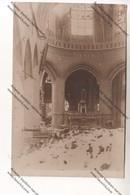 CARTE PHOTO Militaria WW1 : Intérieur église MONTFAUCON D'ARGONNE 55 Bombardée (Kriegsgef.Arb.Batl 32 Feldopst 403) - Guerre 1914-18
