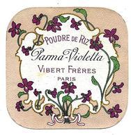 Etiquette - VIBERT Frères Paris - POUDRE De RIZ PARMA VIOLETTA - Etiketten