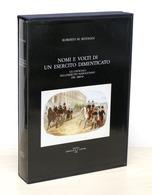 Militaria R.M. Selvaggi - Nomi E Volti Di Un Esercito Dimenticato - 1^ Ed. 1990 - Libros, Revistas, Cómics