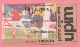 Biglietto D'ingresso Stadio Juventus Riserva 1989-90 - Tickets - Vouchers
