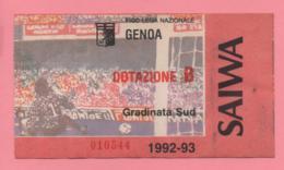 Biglietto D'ingresso Stadio Genoa Dotazione B 1992-93 - Tickets - Vouchers