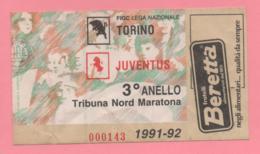 Biglietto D'ingresso Stadio Torino Juventus 1991-92 - Tickets - Vouchers
