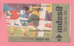 Biglietto D'ingresso Stadio Torino Riserva A 1989-90 - Tickets - Vouchers
