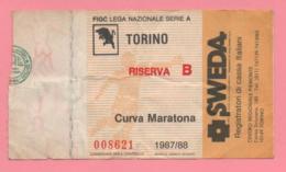 Biglietto D'ingresso Stadio Torino Riserva B 1987-88 - Tickets - Vouchers